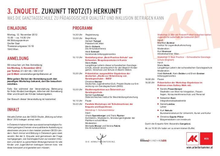 3. ENQUETE. ZUKUNFT TROTZ(T) HERKUNFTWAS DIE GANZTAGSSCHULE ZU PÄDAGOGISCHER QUALITÄT UND INKLUSION BEITRAGEN KANNEINLADUN...