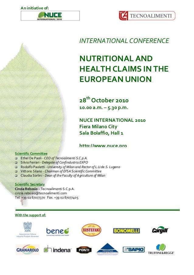 INTERNATIONALCONFERENCE  NUTRITIONALAND HEALTHCLAIMSINTHE EUROPEANUNION    28th October2010 10.00a.m.–...