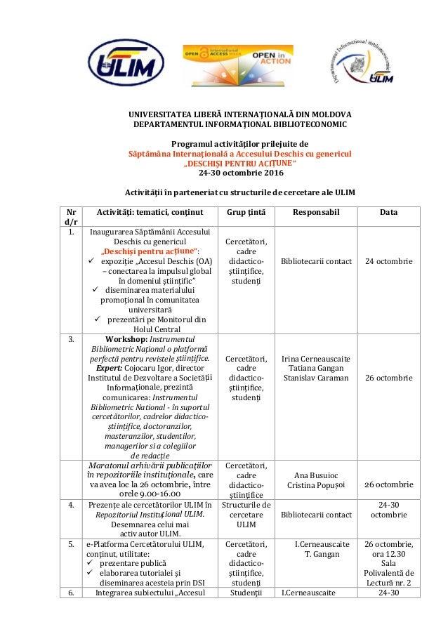 UNIVERSITATEA LIBERĂ INTERNAŢIONALĂ DIN MOLDOVA DEPARTAMENTUL INFORMAŢIONAL BIBLIOTECONOMIC Programul activităţilor prilej...