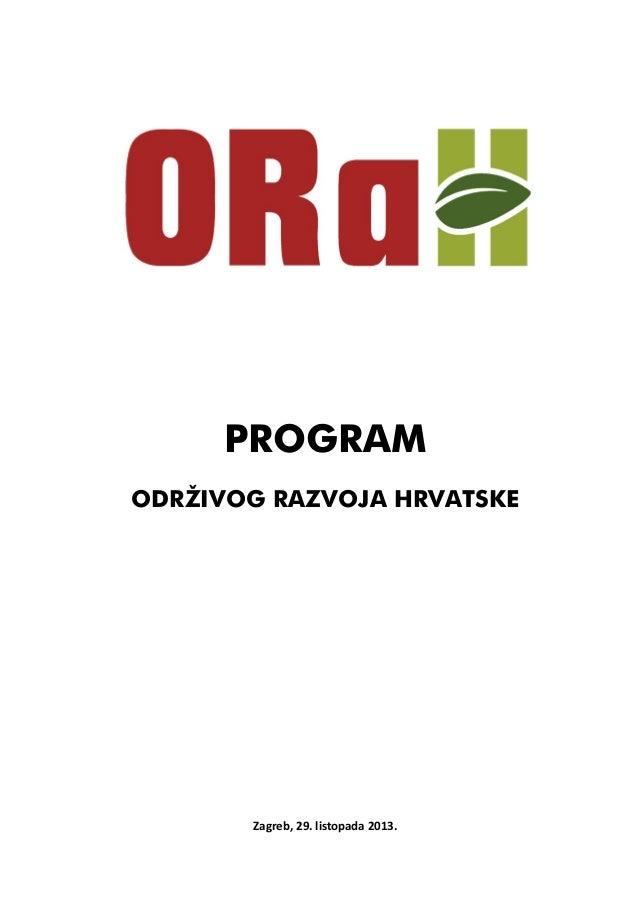 PROGRAM ODRŽIVOG RAZVOJA HRVATSKE  Zagreb, 29. listopada 2013.