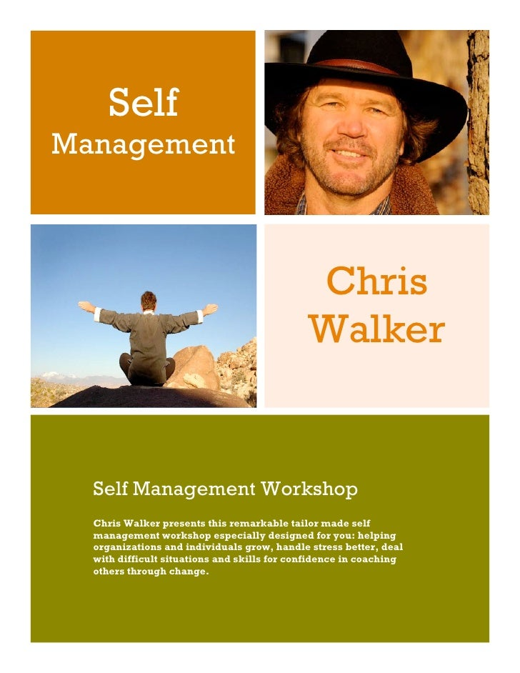 Self Management                                                 Chris                                              Walker ...