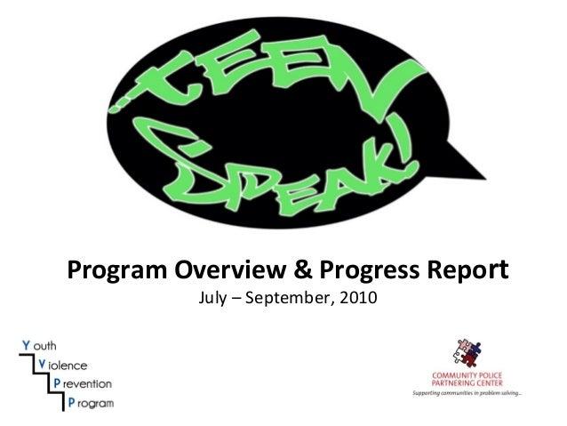 Program Overview & Progress Report July – September, 2010