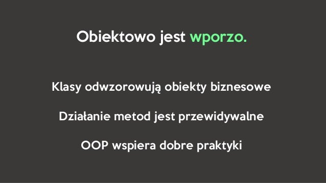 Not-So-Object Oriented Programming Slide 3