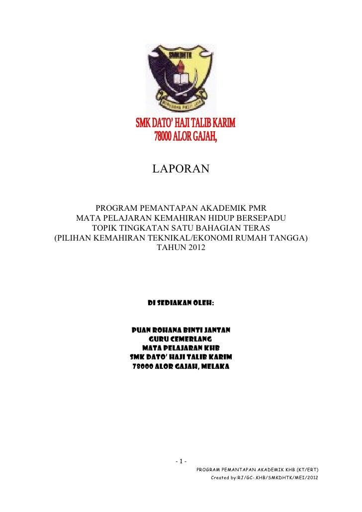 LAPORAN         PROGRAM PEMANTAPAN AKADEMIK PMR      MATA PELAJARAN KEMAHIRAN HIDUP BERSEPADU        TOPIK TINGKATAN SATU ...