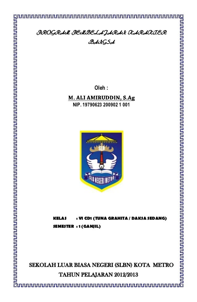 PROGRAM PEMBELAJARAN KARAKTER                      BANGSA                         Oleh :               NIP. 19790623 20090...