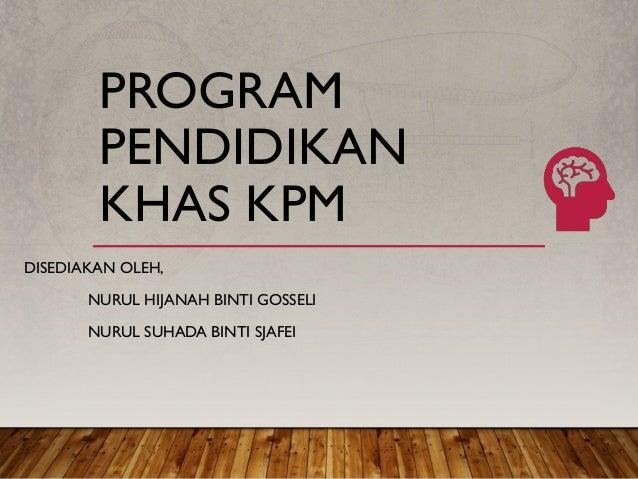 Program Pendidikan Khas Integrasi Kpm