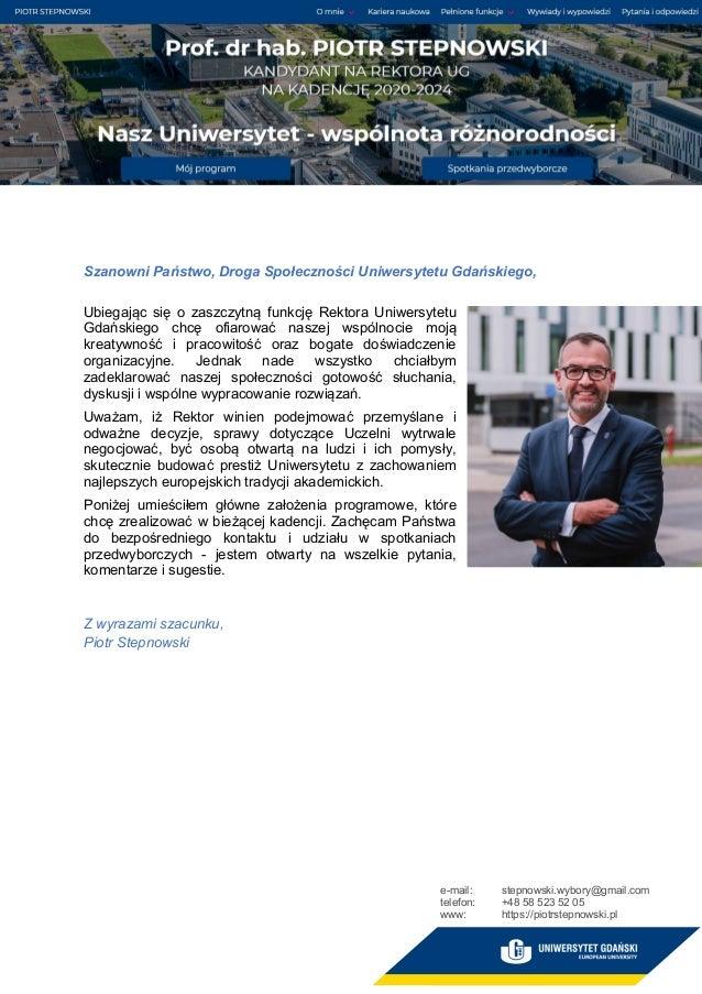 Szanowni Państwo, Droga Społeczności Uniwersytetu Gdańskiego, Ubiegając się o zaszczytną funkcję Rektora Uniwersytetu Gdań...