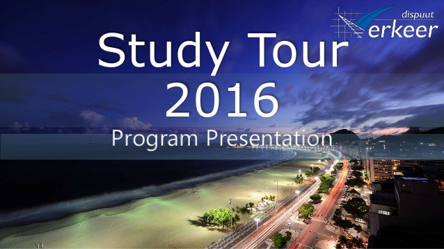 Study Tour 2016 Program Presentation