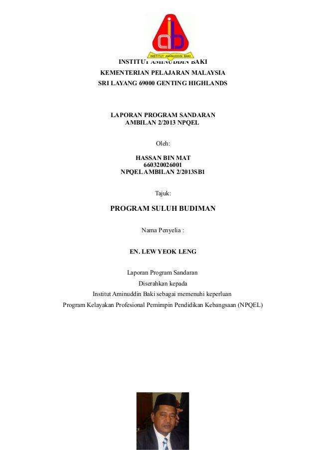 INSTITUT AMINUDDIN BAKI KEMENTERIAN PELAJARAN MALAYSIA SRI LAYANG 69000 GENTING HIGHLANDS LAPORAN PROGRAM SANDARAN AMBILAN...