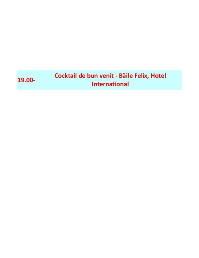 19.00- Cocktail de bun venit - Băile Felix, Hotel International