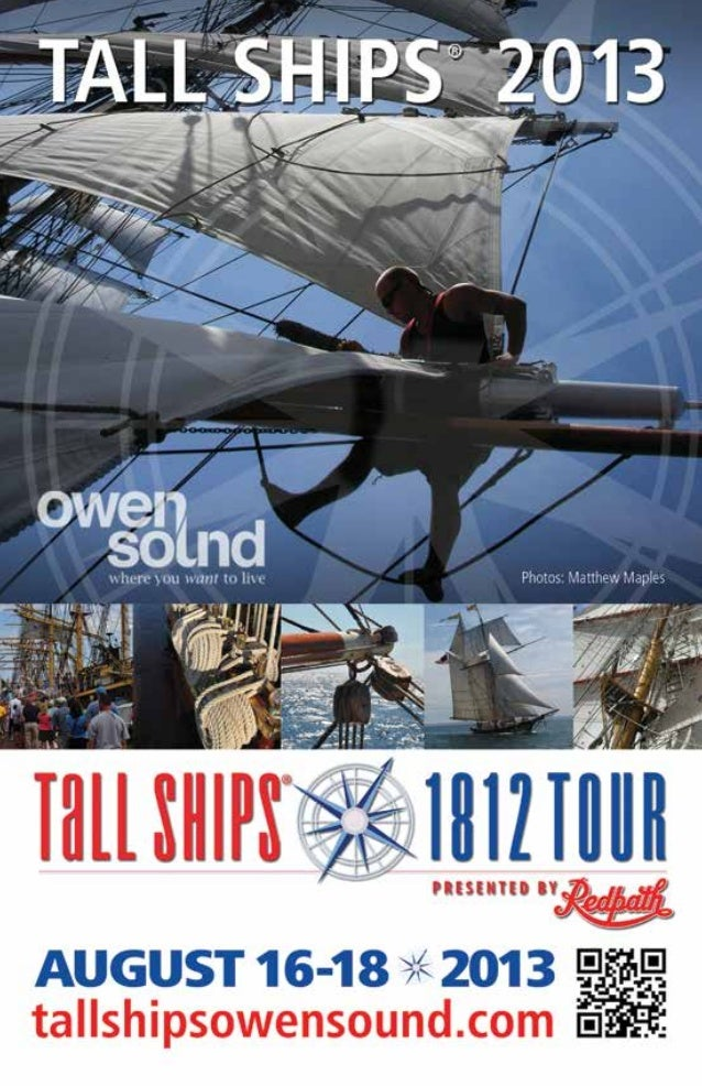 The Age of Sail returns to Owen Sound Owen Sound is the place to be this August to experience majestic ships from a bygone...