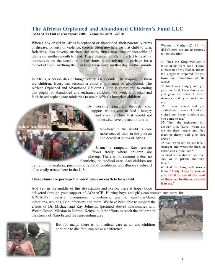 The African Orphaned and Abandoned Children's Fund LLC (AOAACF) End of year report 2008 – Vision for 2009 - 20010  When a ...