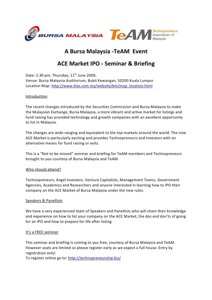 A Bursa Malaysia -TeAM Event                   ACE Market IPO - Seminar & Briefing Date: 2.30 pm, Thursday, 11th June 2009...