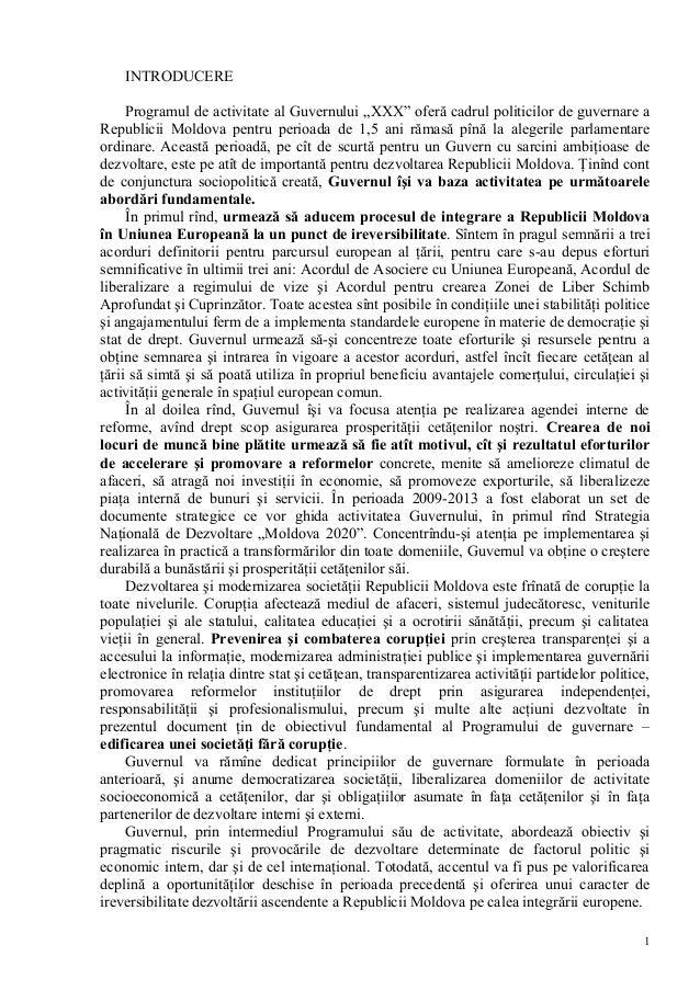 """INTRODUCEREProgramul de activitate al Guvernului """"XXX"""" oferă cadrul politicilor de guvernare aRepublicii Moldova pentru pe..."""