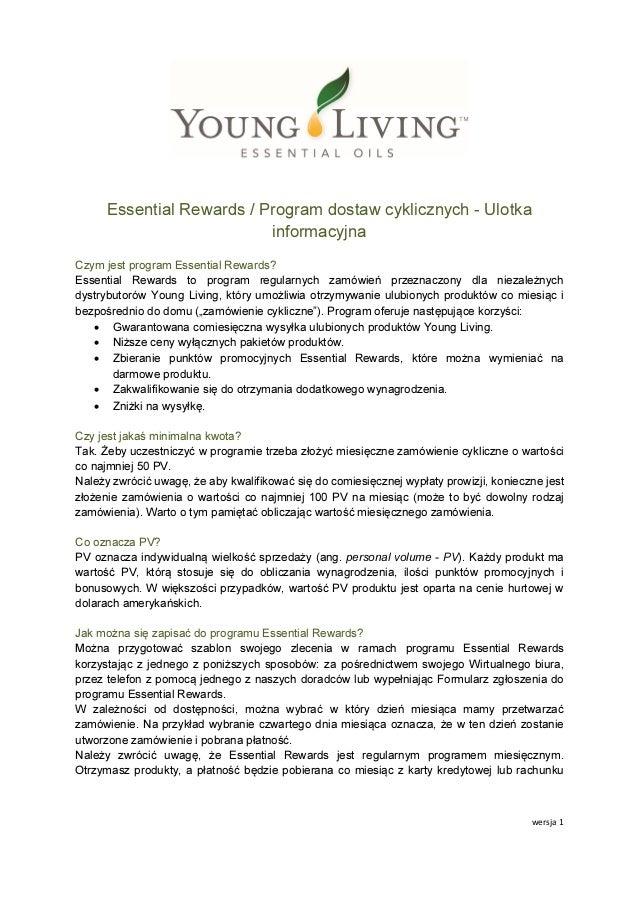 wersja 1 Essential Rewards / Program dostaw cyklicznych - Ulotka informacyjna Czym jest program Essential Rewards? Essenti...