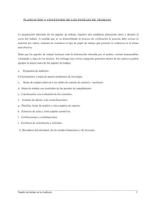 PLANEACIÓN Y CONTENIDO DE LOS PAPELES DE TRABAJOLa preparación adecuada de los papeles de trabajo, requiere una cuidadosa ...