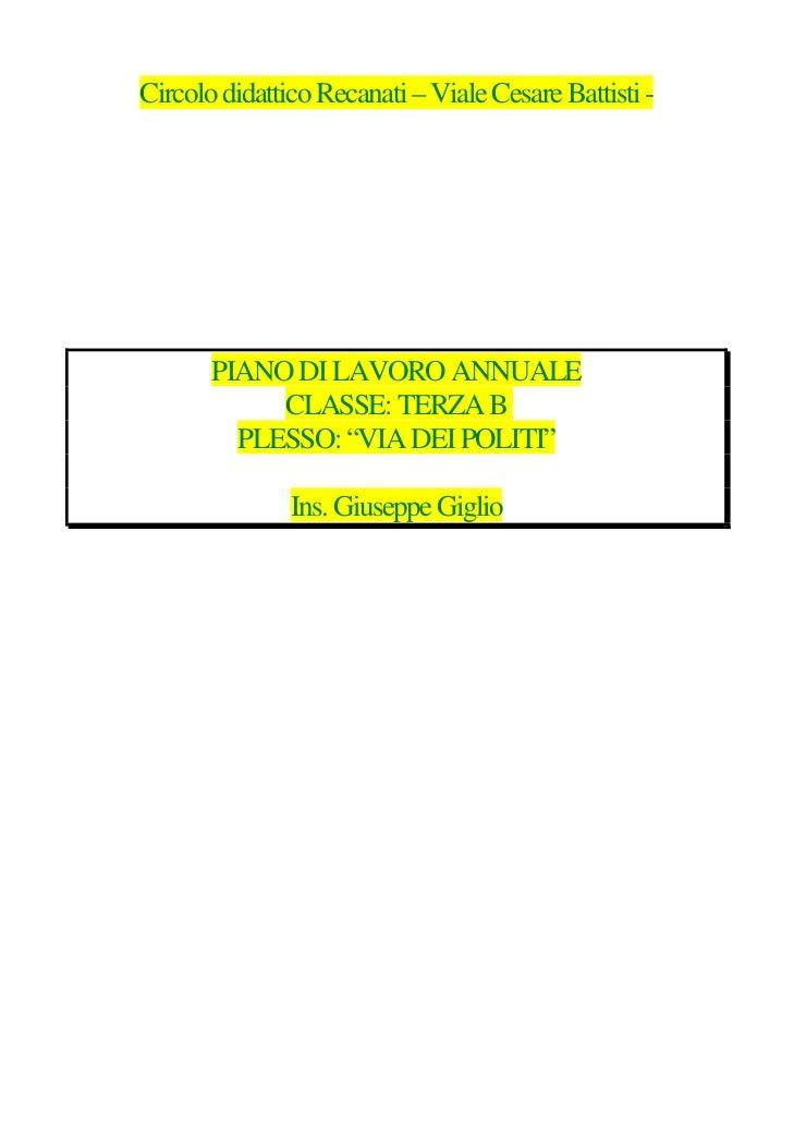 Circolo didattico Recanati – Viale Cesare Battisti -       PIANO DI LAVORO ANNUALE            CLASSE: TERZA B         PLES...