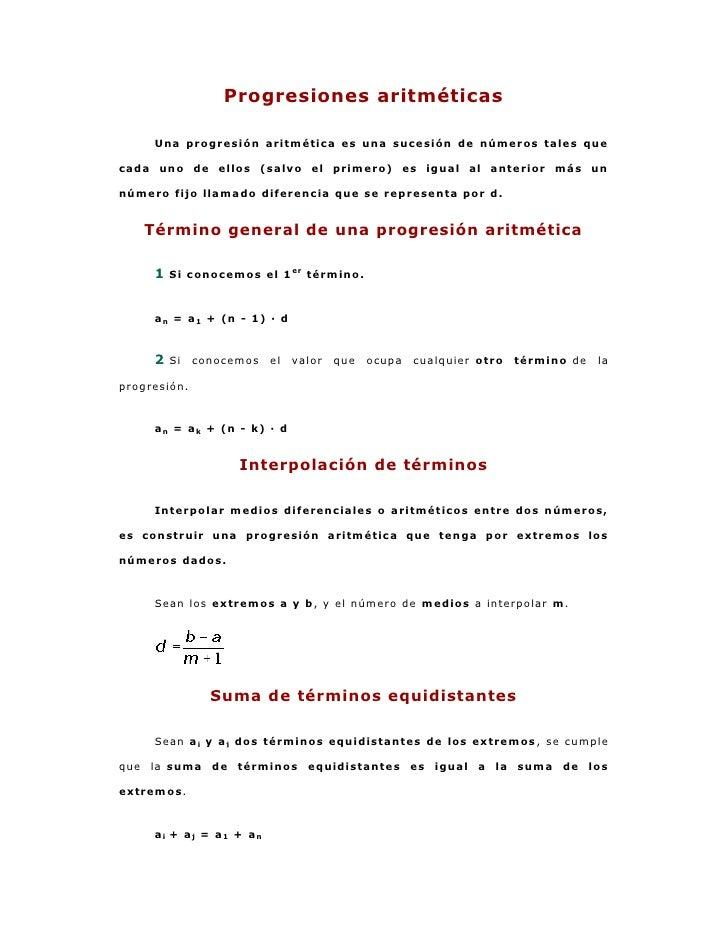 Progresiones aritméticas     Una progresión aritmética es una sucesión de números tales quecada uno de ellos (salvo el pri...