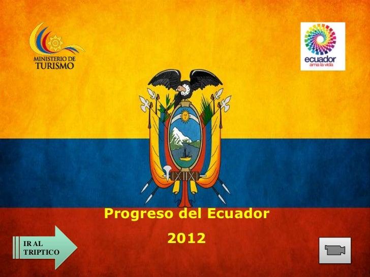 Progreso del EcuadorIR AL             2012TRIPTICO