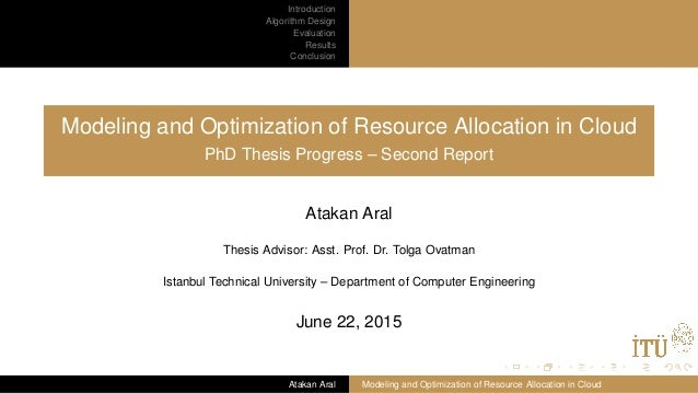 Introduction Algorithm Design Evaluation Results Conclusion Modeling and Optimization of Resource Allocation in Cloud PhD ...