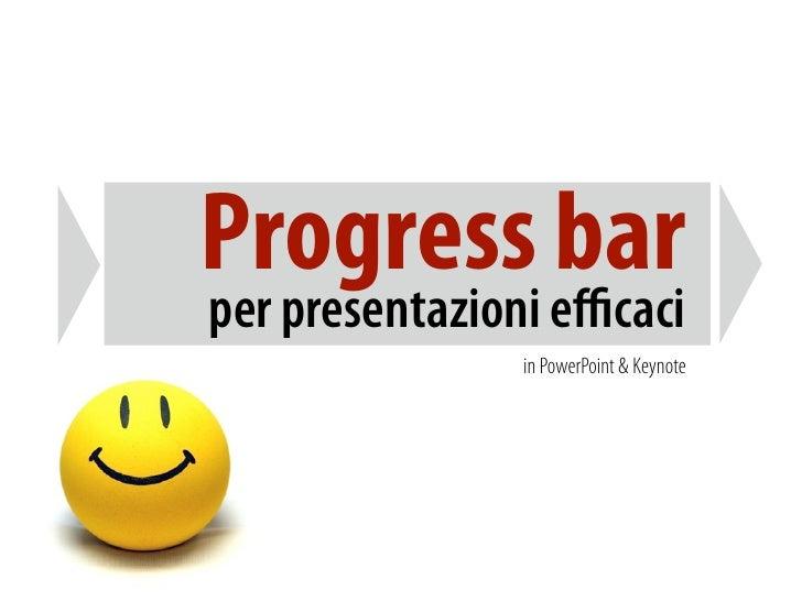 Progress bar per presentazioni efficaci                in PowerPoint & Keynote