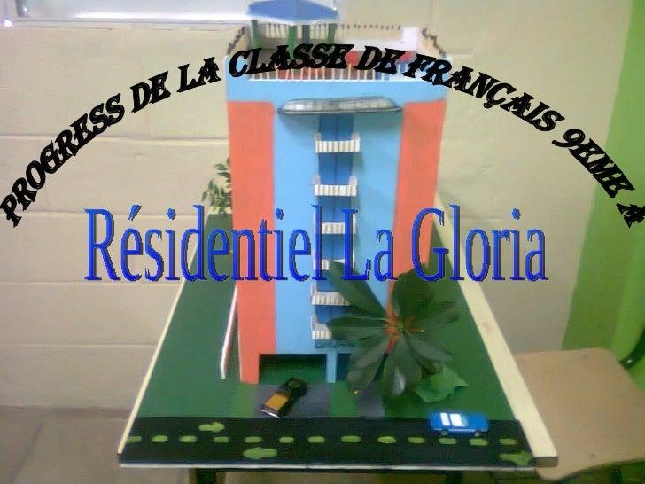 Progress de la classe de français 9eme A Résidentiel La Gloria