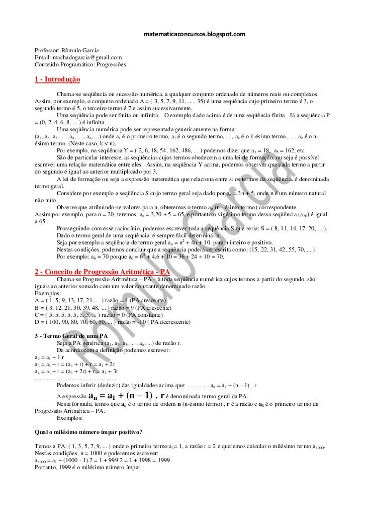 matematicaconcursos.blogspot.comProfessor: Rômulo GarciaEmail: machadogarcia@gmail.comConteúdo Programático: Progressões1 ...