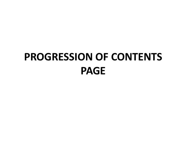 PROGRESSION OF CONTENTS PAGE<br />