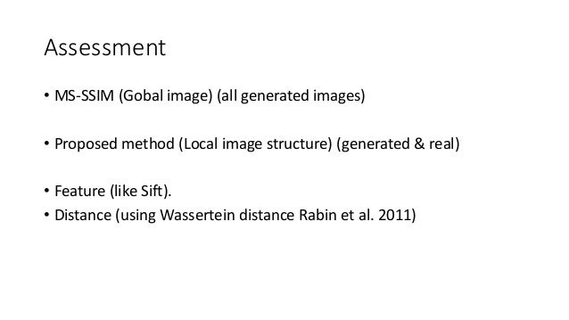 Details • Basic loss: Improved WGAN • Model: See Right