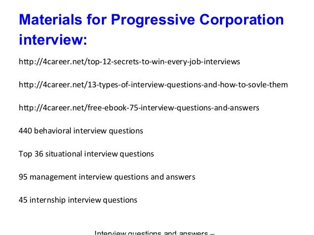 Progressive corporation interview questions and answers