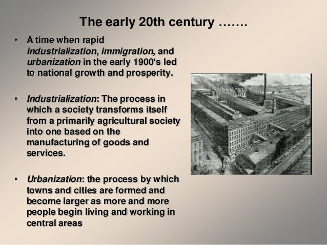 2. The early 20th century …