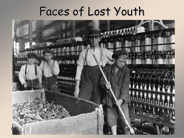 child labor progressive era Child labor during the progressive era results of child labor child labor resulted in injuries, death because of the amount of hours worked children lacked education.