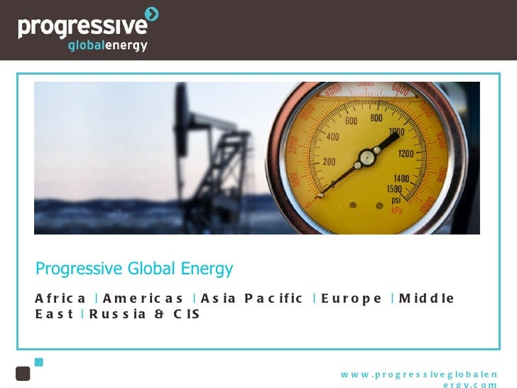Progressive Global Energy Africa  |  Americas  |  Asia Pacific  |  Europe  |  Middle East  |  Russia & CIS