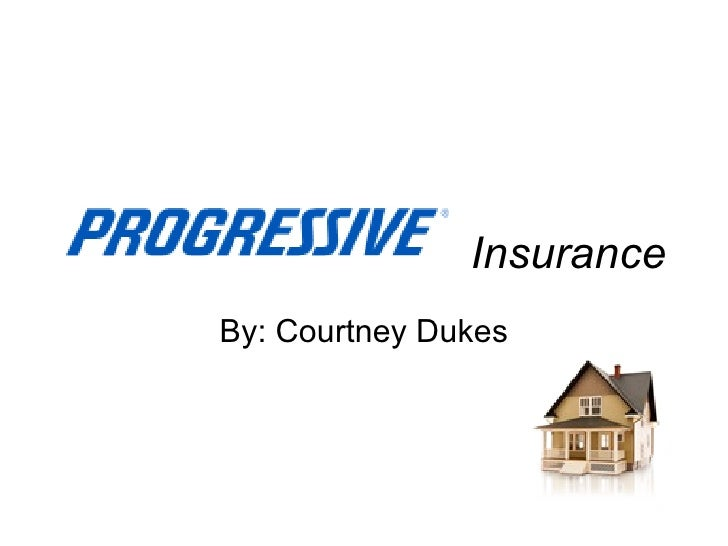 Insurance By: Courtney Dukes