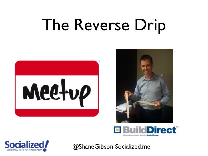 The Reverse Drip   @ShaneGibson Socialized.me