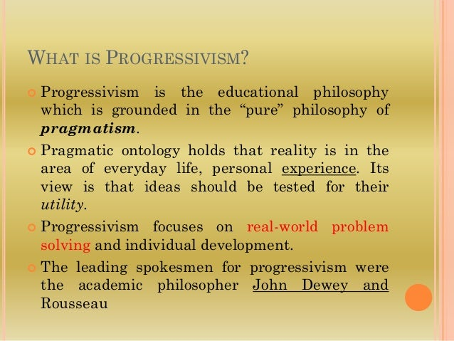 progressivism philosophy of education summary