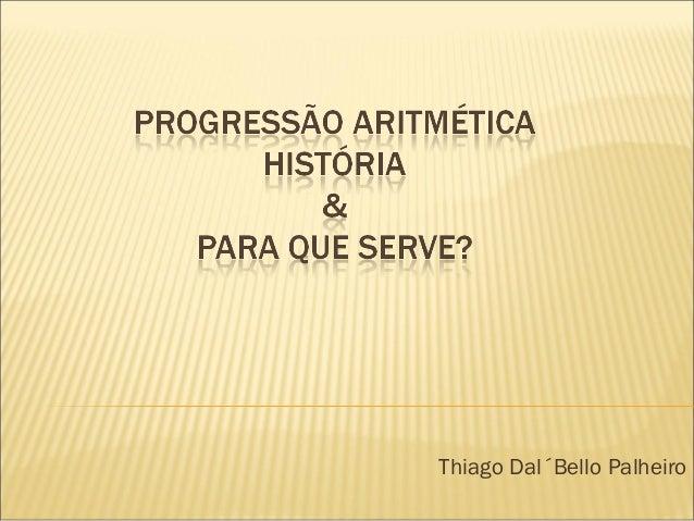 Thiago Dal´Bello Palheiro