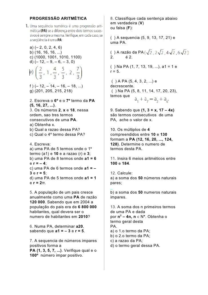 PROGRESSÃO ARITMÉTICA                      8. Classifique cada sentença abaixo                                           e...