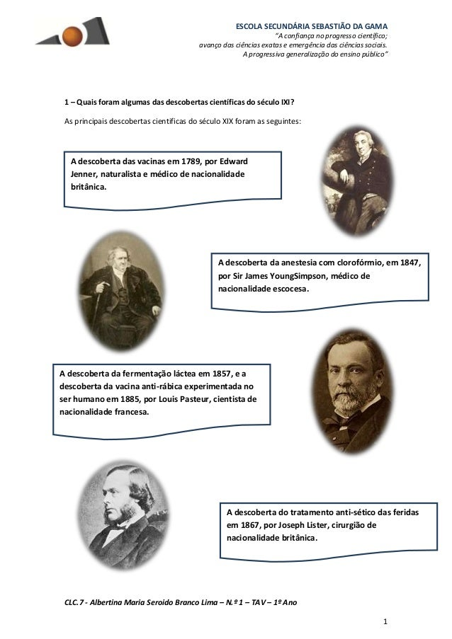 """ESCOLA SECUNDÁRIA SEBASTIÃO DA GAMA """"A confiança no progresso científico; avanço das ciências exatas e emergência das ciên..."""