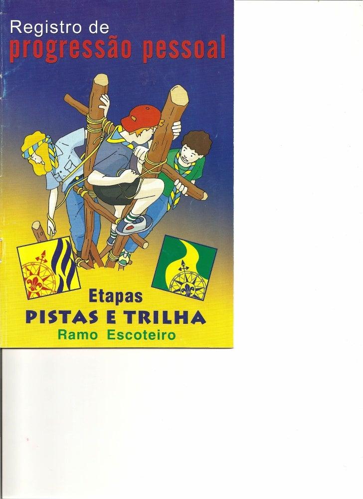Etapas PISTAS E TRILHA   Ramo Escoteiro