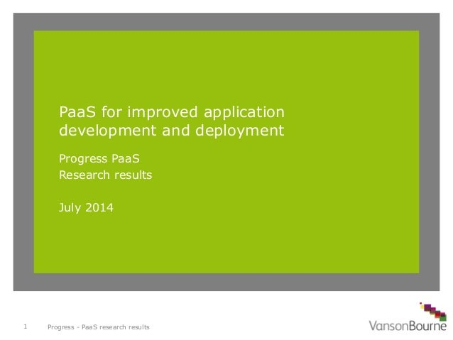 PaaS for App Dev and Deployment