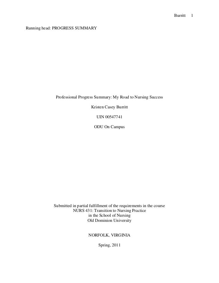 Running head: PROGRESS SUMMARYProfessional Progress Summary: My Road to Nursing SuccessKristen Casey BurrittUIN 00547741OD...