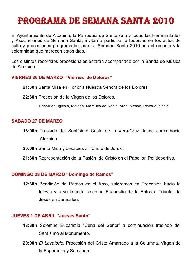 Recorrido: Iglesia, Plaza de la Constitución, Mesón, Tolox, Avda. Andalucía,            Calvario, Mesón y Plaza de la Cons...