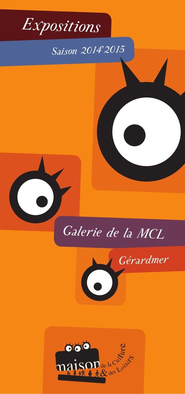 Expositions Saison 2014'2015 Galerie de la MCL Gérardmer