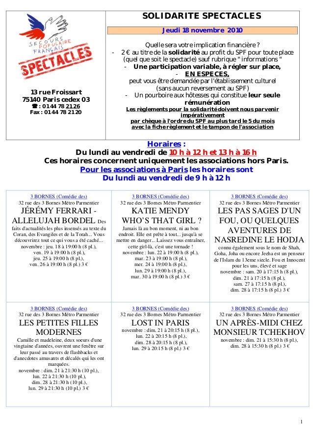 1 13 rue Froissart 75140 Paris cedex 03 : 01 44 78 U21 26 Fax : 01 44 78 21 20 151BSOLIDARITE SPECTACLES Jeudi 18 novembre...