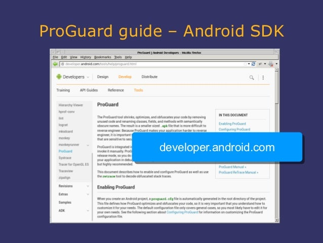 ProGuard guide – Android SDK             developer.android.com             developer.android.com
