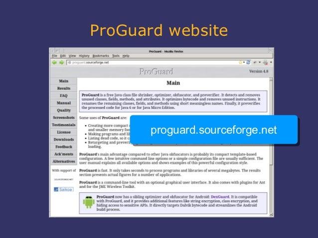 ProGuard website       proguard.sourceforge.net       proguard.sourceforge.net