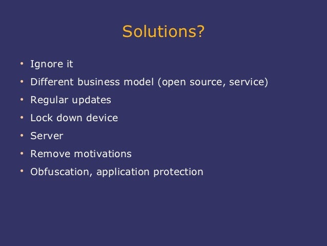 Solutions?●    Ignore it●    Different business model (open source, service)●    Regular updates●    Lock down device●    ...