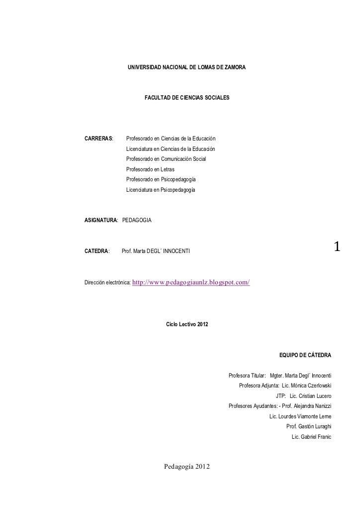 UNIVERSIDAD NACIONAL DE LOMAS DE ZAMORA                       FACULTAD DE CIENCIAS SOCIALESCARRERAS:      Profesorado en C...