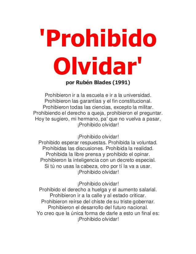 'Prohibido Olvidar'por Rubén Blades (1991) Prohibieron ir a la escuela e ir a la universidad. Prohibieron las garantías y ...